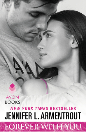 [PDF] [EPUB] Forever with You (Wait for You, #5) Download by Jennifer L. Armentrout