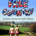[PDF] [EPUB] Free Country: A Penniless Adventure the Length of Britain Download