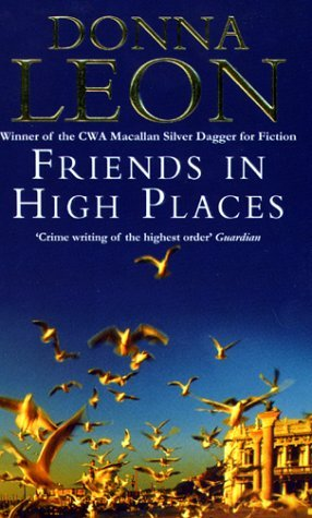 [PDF] [EPUB] Friends in High Places (Commissario Brunetti, #9) Download by Donna Leon