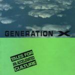 [PDF] [EPUB] Generation X: Tales for an Accelerated Culture Download