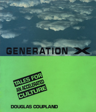 [PDF] [EPUB] Generation X: Tales for an Accelerated Culture Download by Douglas Coupland