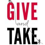 [PDF] [EPUB] Give and Take: A Revolutionary Approach to Success Download