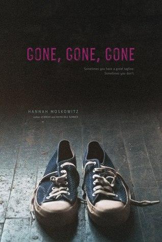 [PDF] [EPUB] Gone, Gone, Gone Download by Hannah Moskowitz
