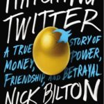 [PDF] [EPUB] Hatching Twitter: A True Story of Money, Power, Friendship, and Betrayal Download
