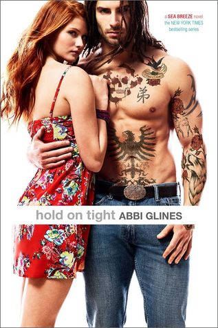 [PDF] [EPUB] Hold on Tight (Sea Breeze, #8) Download by Abbi Glines