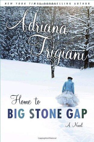 [PDF] [EPUB] Home to Big Stone Gap (Big Stone Gap, #4) Download by Adriana Trigiani