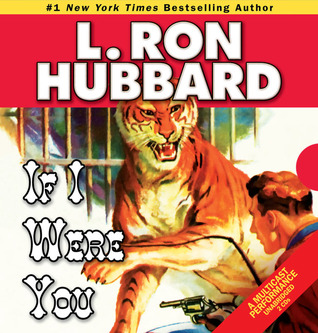 [PDF] [EPUB] If I Were You (Stories from the Golden Age, #5) Download by L. Ron Hubbard