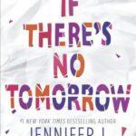 [PDF] [EPUB] If There's No Tomorrow Download