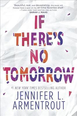 [PDF] [EPUB] If There's No Tomorrow Download by Jennifer L. Armentrout