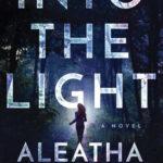[PDF] [EPUB] Into the Light (The Light, #1) Download