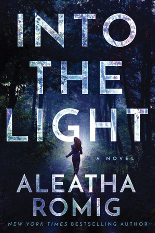 [PDF] [EPUB] Into the Light (The Light, #1) Download by Aleatha Romig