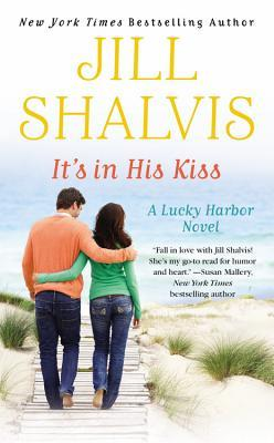 [PDF] [EPUB] It's in His Kiss (Lucky Harbor, #10) Download by Jill Shalvis
