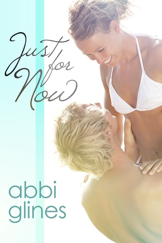[PDF] [EPUB] Just for Now (Sea Breeze, #4) Download by Abbi Glines