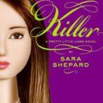 [PDF] [EPUB] Killer (Pretty Little Liars, #6) Download