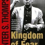 [PDF] [EPUB] Kingdom of Fear: Loathsome Secrets of a Star-Crossed Child in the Final Days of the American Century Download