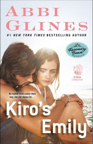 [PDF] [EPUB] Kiro's Emily (Rosemary Beach, #10) Download by Abbi Glines