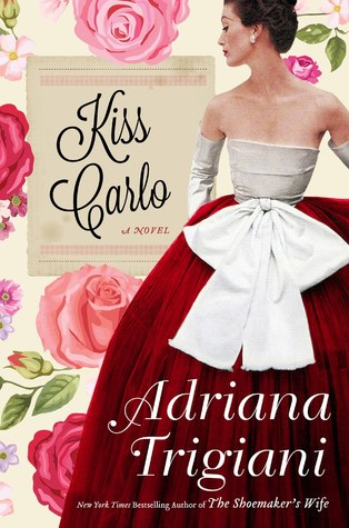 [PDF] [EPUB] Kiss Carlo Download by Adriana Trigiani
