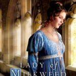 [PDF] [EPUB] Lady of Milkweed Manor Download