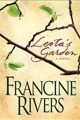 [PDF] [EPUB] Leota's Garden Download by Francine Rivers