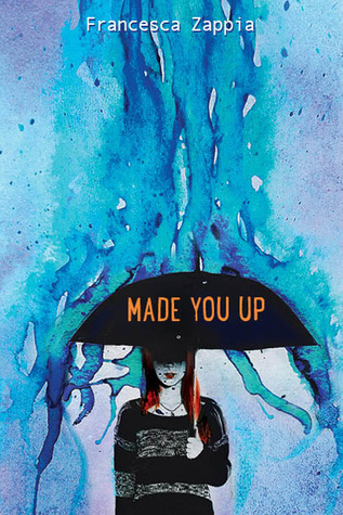 [PDF] [EPUB] Made You Up Download by Francesca Zappia