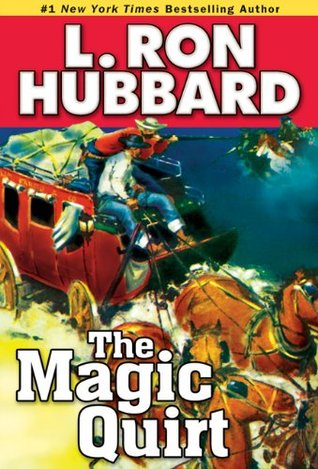 [PDF] [EPUB] Magic Quirt, The (Western Short Stories Collection) Download by L. Ron Hubbard