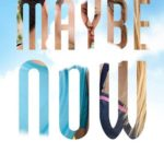 [PDF] [EPUB] Maybe Now (Maybe, #2) Download