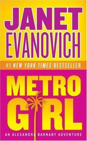 [PDF] [EPUB] Metro Girl (Alex Barnaby, #1) Download by Janet Evanovich