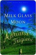 [PDF] [EPUB] Milk Glass Moon (Big Stone Gap, Book 3) Download by Adriana Trigiani