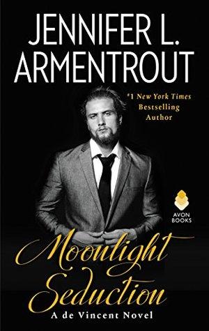 [PDF] [EPUB] Moonlight Seduction (de Vincent, #2) Download by Jennifer L. Armentrout
