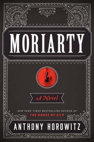 [PDF] [EPUB] Moriarty (Sherlock Holmes, #2) Download by Anthony Horowitz