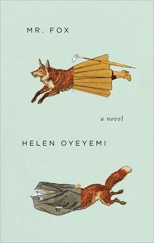 [PDF] [EPUB] Mr. Fox Download by Helen Oyeyemi