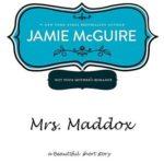 [PDF] [EPUB] Mrs. Maddox (Beautiful, #1.5) Download