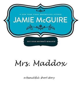 [PDF] [EPUB] Mrs. Maddox (Beautiful, #1.5) Download by Jamie McGuire