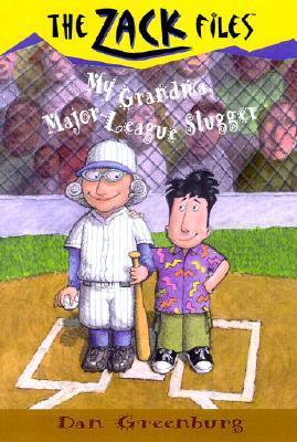 [PDF] My Grandma, Major League Slugger (The Zack Files #24) Download by Dan Greenburg
