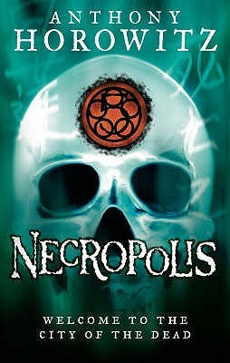 [PDF] [EPUB] Necropolis (The Gatekeepers, #4) Download by Anthony Horowitz