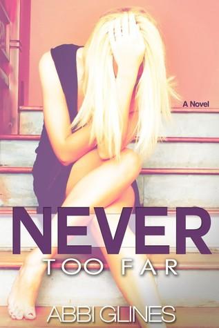 [PDF] [EPUB] Never Too Far (Rosemary Beach, #2; Too Far, #2) Download by Abbi Glines