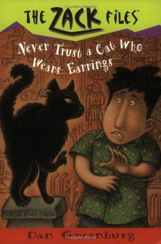 [PDF] Never Trust A Cat Who Wears Earrings (The Zack Files #7) Download by Dan Greenburg