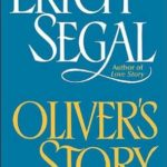 [PDF] [EPUB] Oliver's Story (Love Story, #2) Download