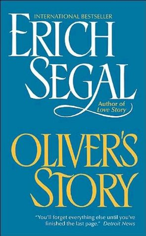 [PDF] [EPUB] Oliver's Story (Love Story, #2) Download by Erich Segal