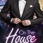 [PDF] [EPUB] On The House (Caldwell Brothers Book 7) Download