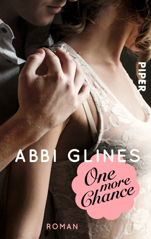 [PDF] [EPUB] One More Chance (Chance, #2; Rosemary Beach, #8) Download by Abbi Glines