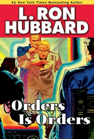 [PDF] [EPUB] Orders is Orders Download by L. Ron Hubbard