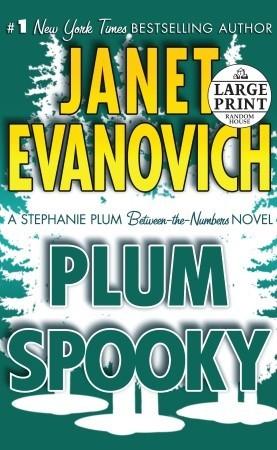[PDF] [EPUB] Plum Spooky (Stephanie Plum, #14.5) Download by Janet Evanovich