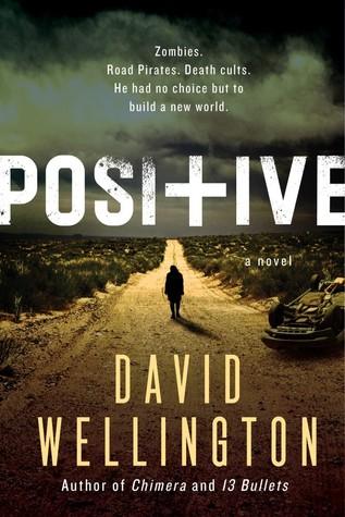 [PDF] [EPUB] Positive Download by David Wellington