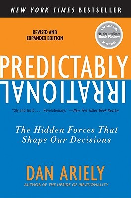 [PDF] [EPUB] Predictably Irrational: The Hidden Forces That Shape Our Decisions Download by Dan Ariely