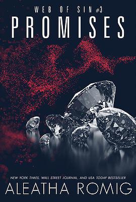 [PDF] [EPUB] Promises (Web of Sin, #3) Download by Aleatha Romig