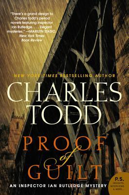 [PDF] [EPUB] Proof of Guilt (Inspector Ian Rutledge, #15) Download by Charles Todd