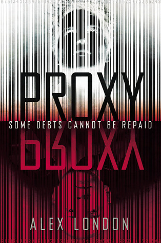 [PDF] [EPUB] Proxy Download by Alex London