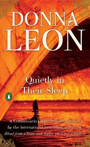 [PDF] [EPUB] Quietly in Their Sleep (Commissario Brunetti, #6) Download by Donna Leon
