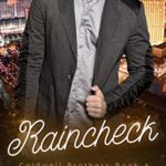 [PDF] [EPUB] Raincheck (Caldwell Brothers Book 6) Download